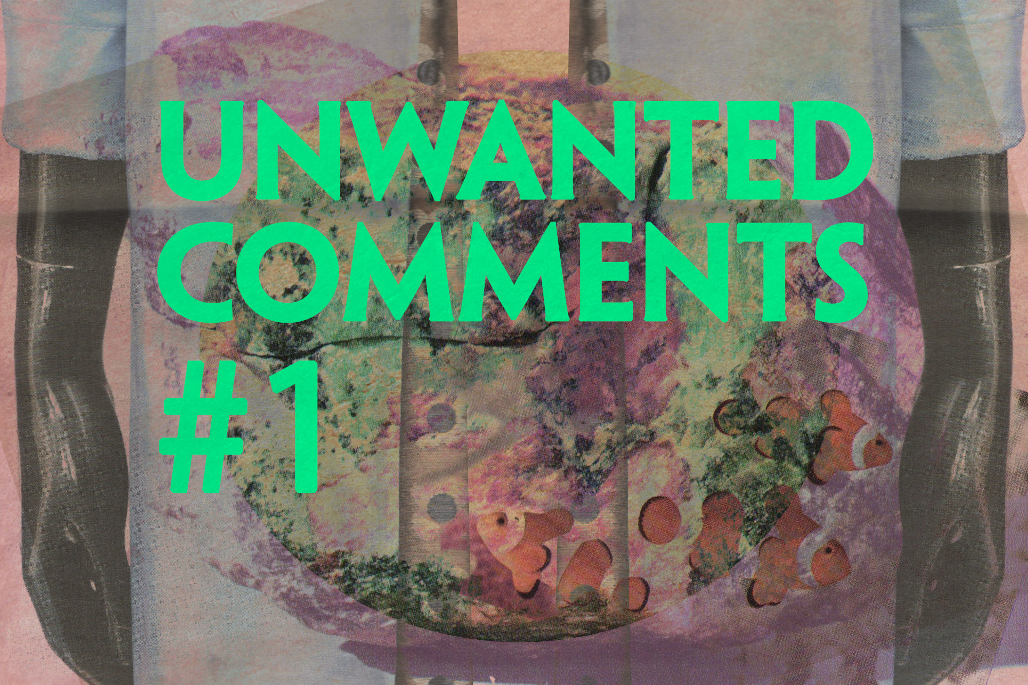 UNWANTED COMMENTS #1