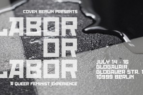 LABOR OR LABOR: A QUEER FEMINIST EXPERIENCE