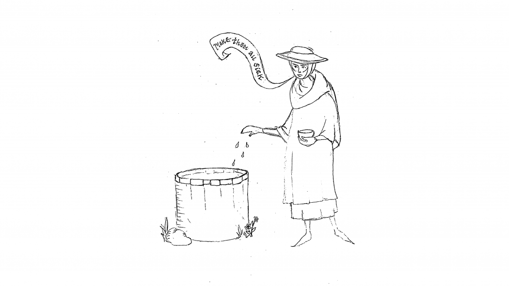 "A line drawing. A woman stands beside a well, her right hand slightly extended as she throws powder into the opening of the well. The other hand holds a small cup. A banderole, a type of medieval speech banner, reads ""Make them all sick."" She is wearing a wide brimmed hat, tunic, cloak, and gloves."