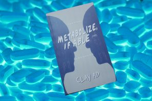 A picture of Clay AD's book, Metabolize if Able, on a background of blue-lit white pills. The book cover is light blue with dark blue outlines of two faces looking at one another.